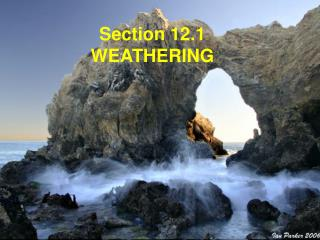 Section 12.1 WEATHERING