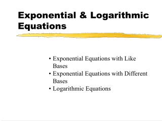 Exponential  Logarithmic Equations