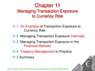 Chapter 11 Managing Transaction Exposure to Currency Risk