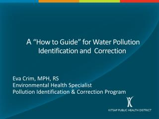 "A  ""How to Guide"" for Water Pollution Identification and  Correction"