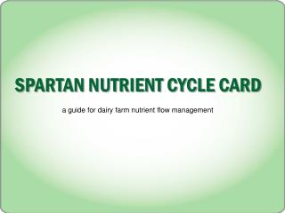 SPARTAN NUTRIENT CYCLE CARD
