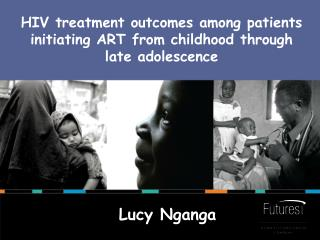 HIV treatment outcomes among patients initiating ART from childhood through late adolescence