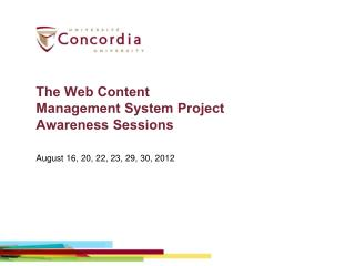 The Web Content Management System Project Awareness Sessions