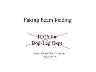 TD26 for Dog-Leg  Expt