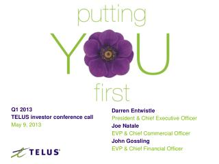 Q1 2013 TELUS investor conference call   May  9 , 2013