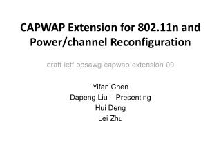 CAPWAP Extension for 802.11n and Power/channel  Reconfiguration
