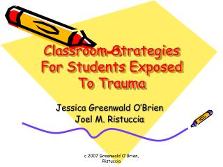 Classroom Strategies For Students Exposed To Trauma