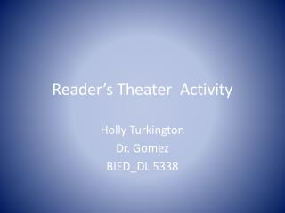 Reader's Theater  Activity