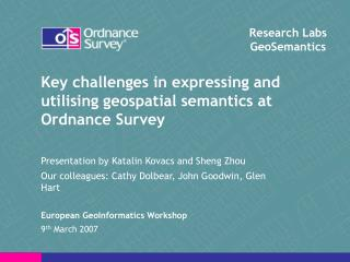 Key challenges in expressing and utilising geospatial semantics at Ordnance Survey