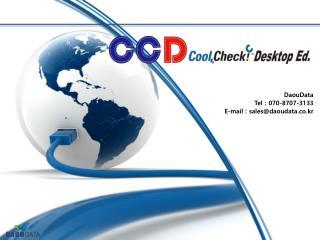 DaouData Tel : 070-8707-3133 E-mail : sales@daoudata.co.kr