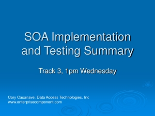 SOA Implementation and Testing Summary