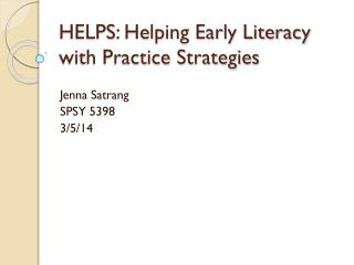 HELPS: Helping Early Literacy with Practice Strategies