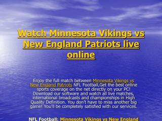 Watch Minnesota Vikings vs New England Patriots live online