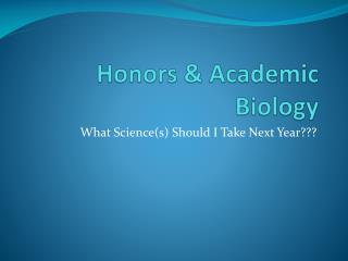 Honors & Academic  Biology