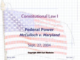 Federal Power McCulloch v. Maryland Sept. 27, 2004