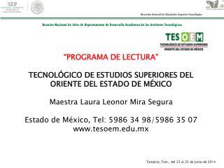 """""""PROGRAMA DE LECTURA"""" TECNOLÓGICO DE ESTUDIOS SUPERIORES DEL ORIENTE DEL ESTADO DE MÉXICO"""