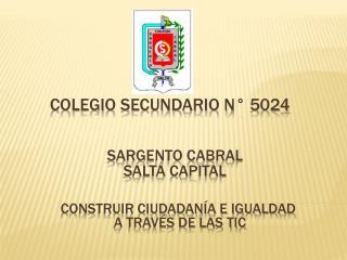 Colegio Secundario N° 5024