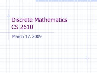 Discrete Mathematics   CS 2610