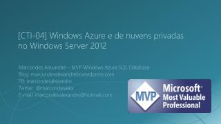 [CTI-04]  Windows  Azure  e de nuvens privadas no Windows Server 2012