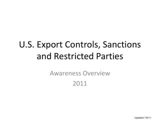 U.S. Export Controls, Sanctions and Restricted Parties