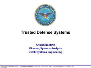 Trusted Defense Systems