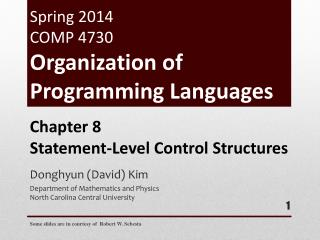 Spring  2014  COMP 4730 Organization of Programming Languages
