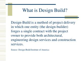 What is Design Build?