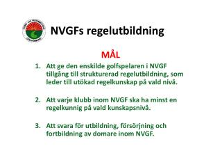 NVGFs  regelutbildning