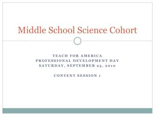 Middle School Science Cohort