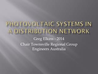 Photovoltaic systems in a distribution network