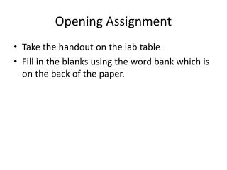 Opening Assignment