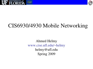 CIS6930/4930 Mobile Networking