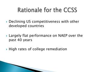 Rationale for the CCSS