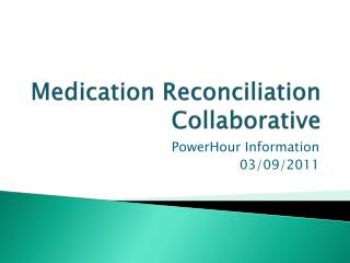 Medication Reconciliation Collaborative