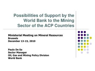 Possibilities of Support by the World Bank to the Mining Sector of the ACP Countries