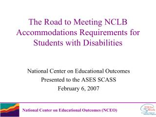 The Road to Meeting NCLB Accommodations Requirements for Students with Disabilities