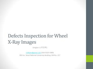 Defects Inspection for Wheel X-Ray Images