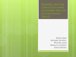 Diabetes: Are Poor Clinical Outcomes Associated with Low Socioeconomic Status?