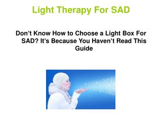 Light Therapy for SAD
