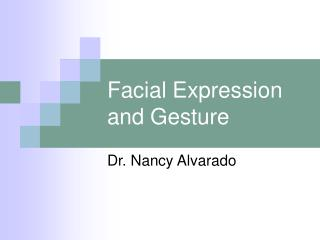Facial Expression and Gesture