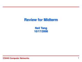 Review for Midterm Neil Tang 10/17/2008