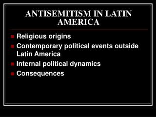 ANTISEMITISM IN LATIN AMERICA