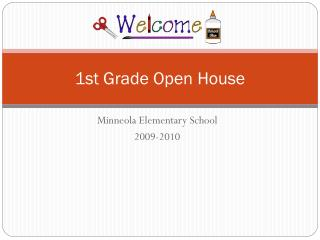 1st Grade Open House