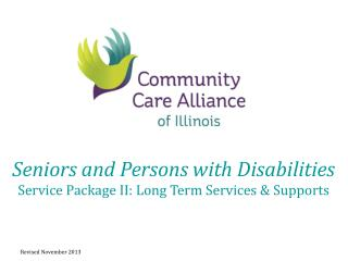 Seniors and Persons with Disabilities Service Package II: Long Term Services & Supports