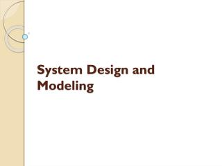 System Design and Modeling