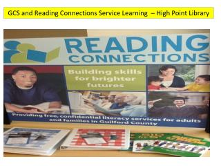 GCS and Reading Connections Service Learning  – High Point Library