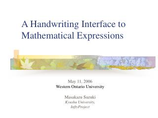 A Handwriting Interface to Mathematical Expressions