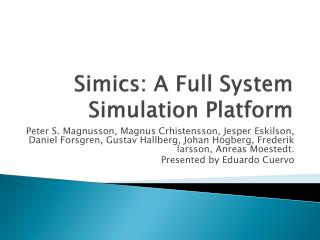 Simics : A Full System Simulation Platform