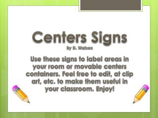 Centers  Signs By D. Watson