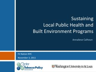Sustaining  Local Public Health and  Built Environment Programs